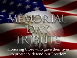 Memorial Day Tribute 2017